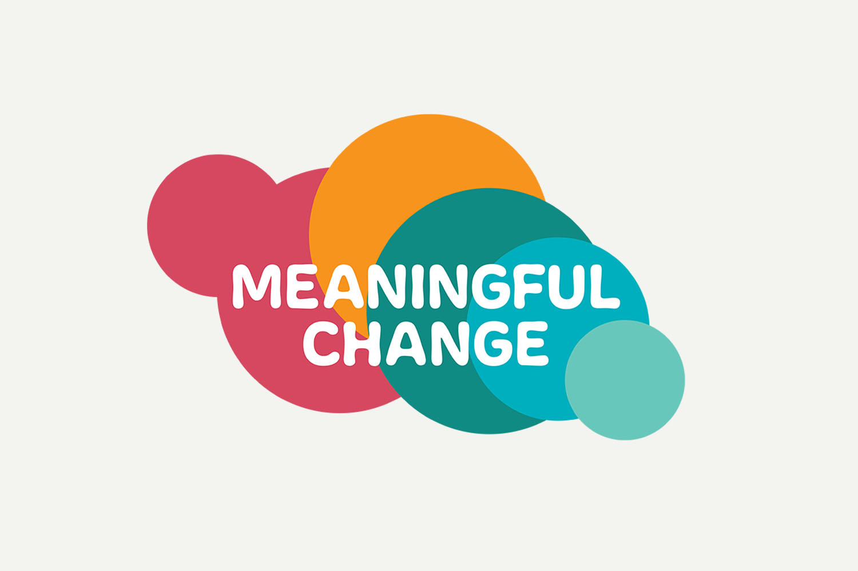 Meaningful Change